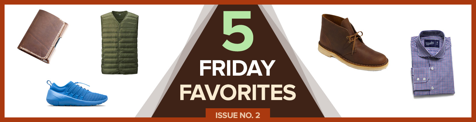 Five Friday Favorites – Issue #2
